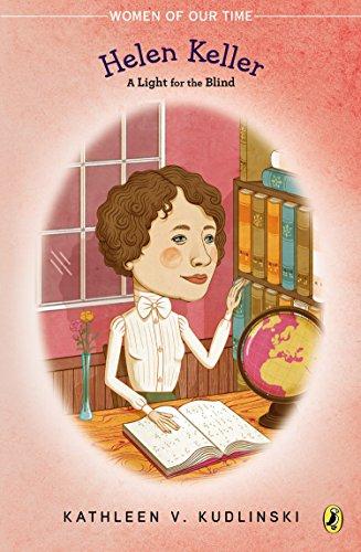 9780147514677: Helen Keller: A Light for the Blind (Women of Our Time)