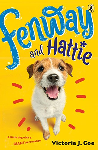 Fenway and Hattie: Victoria J. Coe
