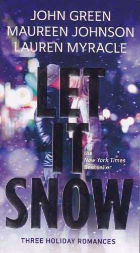 9780147515018: Let It Snow: Three Holiday Romances