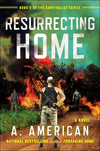 9780147515322: Resurrecting Home: A Novel (The Survivalist Series)
