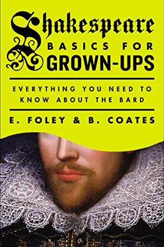 9780147515360: Shakespeare Basics for Grown-Ups: Everything You Need to Know About the Bard