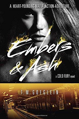 9780147515537: Embers & Ash (Cold Fury Novel)
