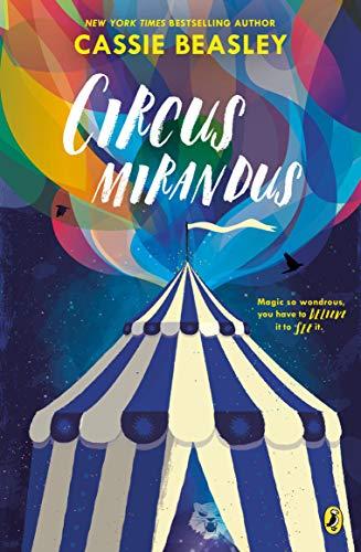 9780147515544: Circus Mirandus