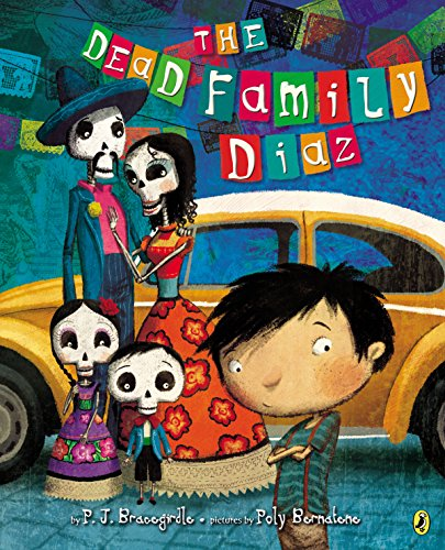 The Dead Family Diaz: Bracegirdle, P. J.