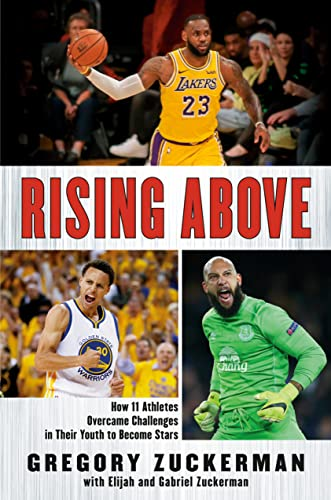 9780147515681: Rising Above: How 11 Athletes Overcame Challenges in Their Youth to Become Stars