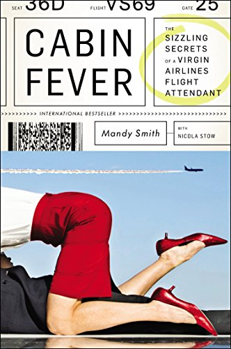 9780147515988: Cabin Fever: The Sizzling Secrets of a Virgin Airlines Flight Attendant