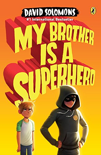 9780147516053: My Brother Is a Superhero