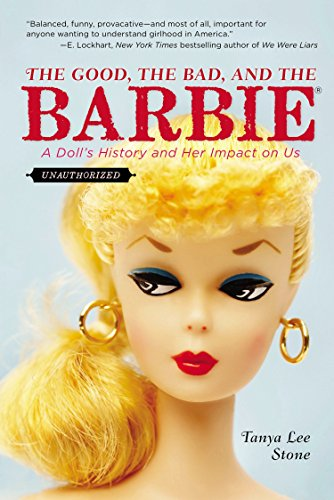 9780147516060: The Good, the Bad, and the Barbie: A Doll's History and Her Impact on Us