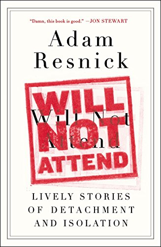 9780147516213: Will Not Attend: Lively Stories of Detachment and Isolation