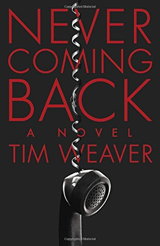 9780147516244: Never Coming Back: A David Raker Mystery
