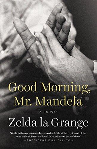 9780147516275: Good Morning, Mr. Mandela: A Memoir