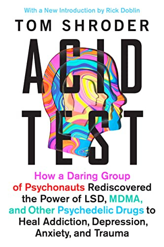 9780147516374: Acid Test: LSD, Ecstasy, and the Power to Heal