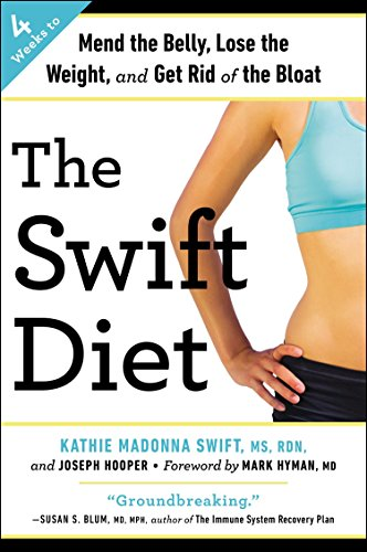 9780147516411: The Swift Diet: 4 Weeks to Mend the Belly, Lose the Weight, and Get Rid of the Bloat