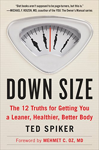 9780147516435: Down Size: The 12 Truths for Getting You a Leaner, Healthier, Better Body