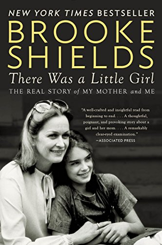 9780147516565: There Was a Little Girl: The Real Story of My Mother and Me