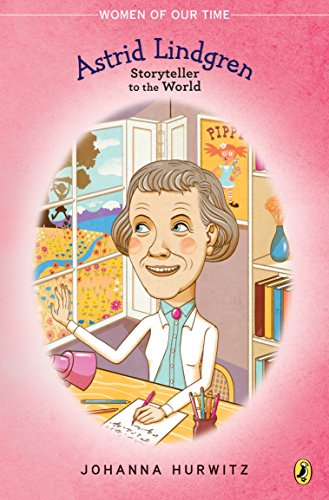 9780147516688: Astrid Lindgren: Storyteller to the World (Women of Our Time)