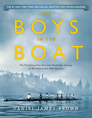 9780147516855: The Boys in the Boat (Young Readers Adaptation): The True Story of an American Team's Epic Journey to Win Gold at the 1936 Olympics