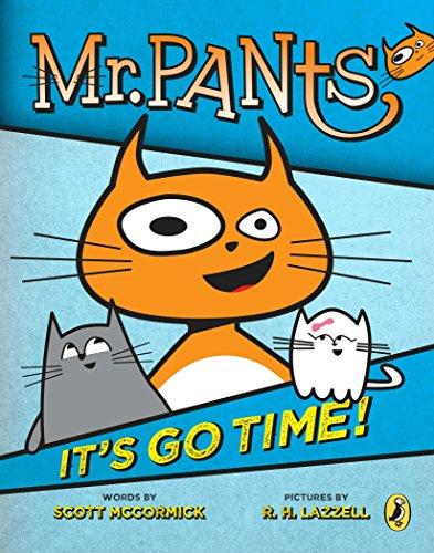 9780147517104: Mr. Pants: It's Go Time!
