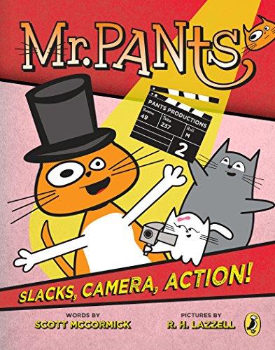 9780147517111: Mr. Pants: Slacks, Camera, Action!