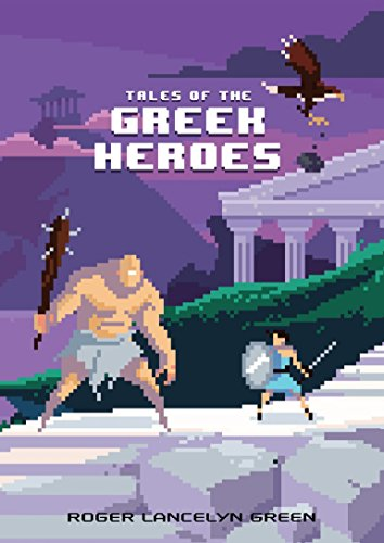 9780147517159: Tales of the Greek Heroes (Puffin Pixels)