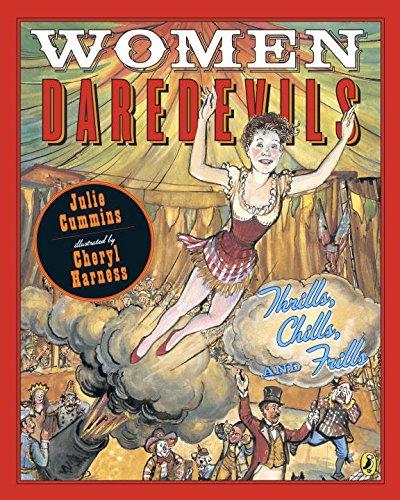 9780147517371: Women Daredevils: Thrills, Chills, and Frills