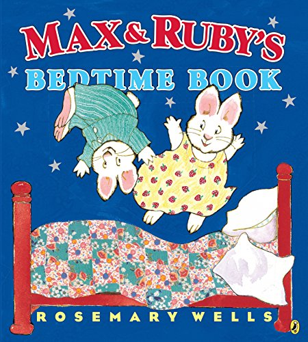 9780147517463: Max and Ruby's Bedtime Book