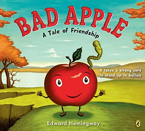 9780147517487: Bad Apple: A Tale of Friendship