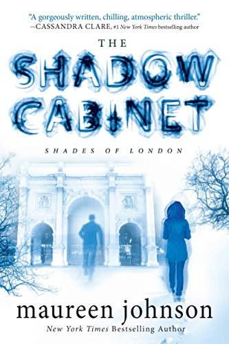 9780147517548: The Shadow Cabinet (The Shades of London)