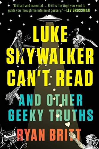 9780147517579: Luke Skywalker Can't Read: And Other Geeky Truths