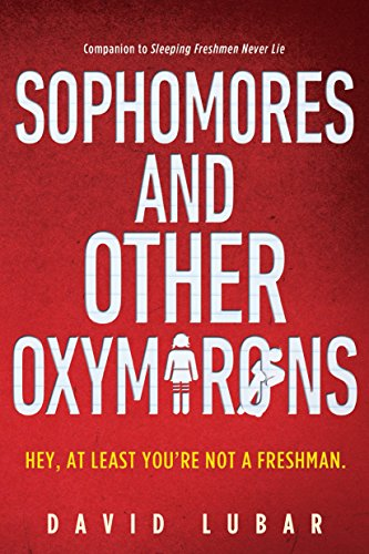 Sophomores and Other Oxymorons: David Lubar