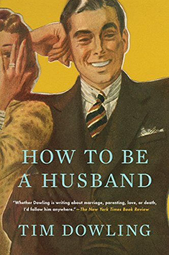 9780147517746: How to Be a Husband