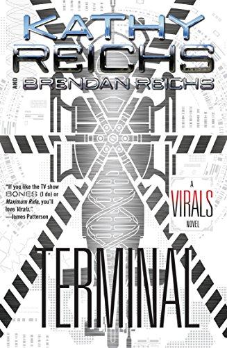 Terminal: A Virals Novel: Brendan Reichs; Kathy Reichs