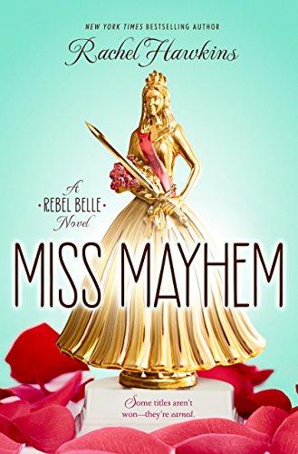 9780147517920: Miss Mayhem: A Rebel Belle Novel
