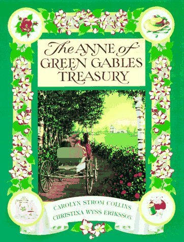 9780147518996: Anne of Green Gables Treasury by Collins, Carolyn Strom, Eriksson, Christina Wyss (1997) Paperback