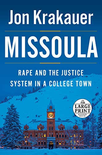 9780147519368: Missoula: Rape and the Justice System in a College Town (Random House Large Print)