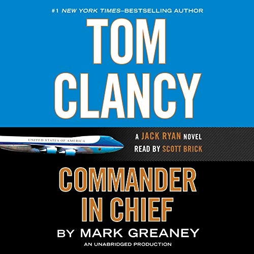 9780147520180: Tom Clancy Commander in Chief (A Jack Ryan Novel)