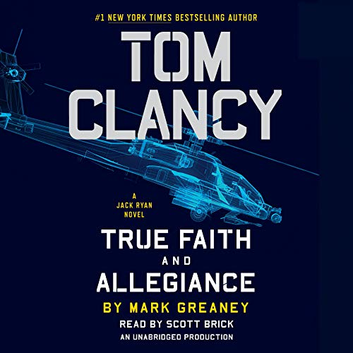 9780147520227: Tom Clancy True Faith and Allegiance (A Jack Ryan Novel)