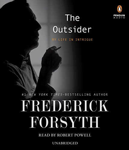 9780147520654: The Outsider: My Life in Intrigue