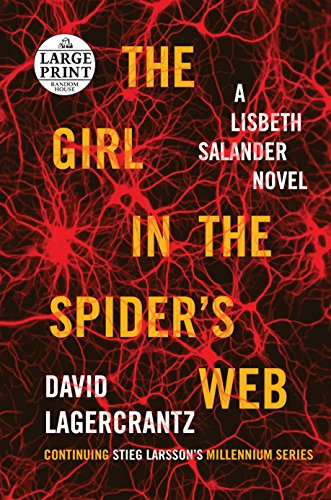 9780147520760: The Girl in the Spider's Web: A Lisbeth Salander Novel, Continuing Stieg Larsson's Millennium Series (Random House Large Print)
