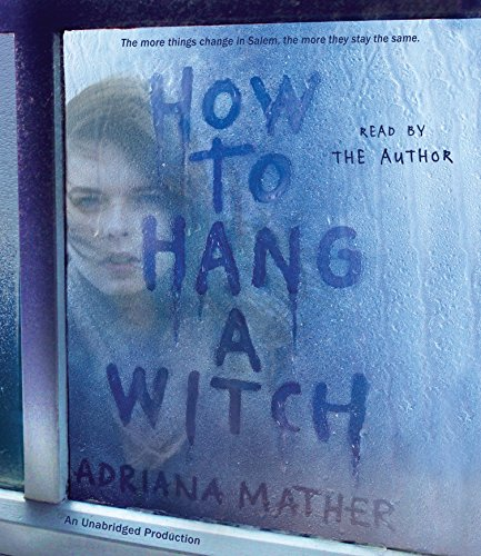 How to Hang a Witch (Compact Disc): Adriana Mather