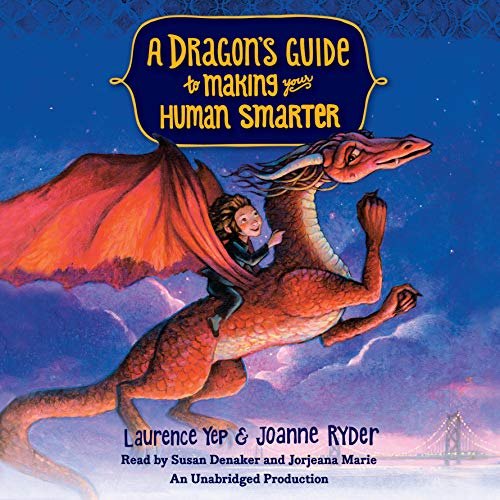 A Dragon's Guide to Making Your Human Smarter (Compact Disc): Laurence Yep