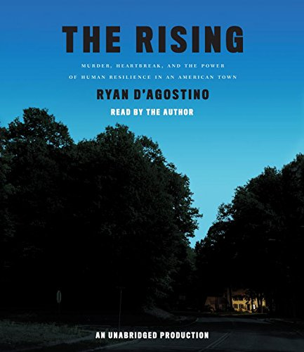 9780147521705: The Rising: Murder, Heartbreak, and the Power of Human Resilience in an American Town