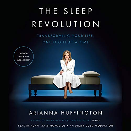 9780147522825: The Sleep Revolution: Transforming Your Life, One Night at a Time