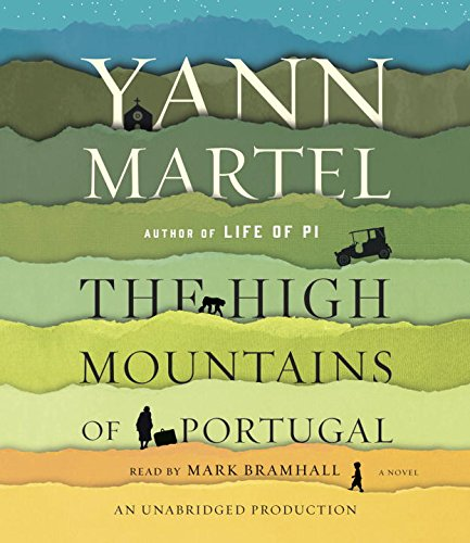 The High Mountains of Portugal (Compact Disc): Yann Martel