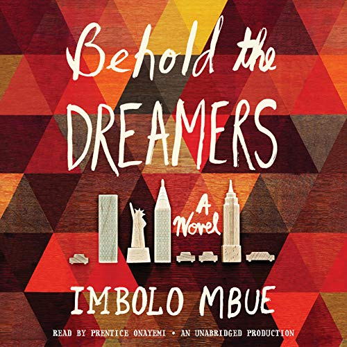 Behold the Dreamers (Compact Disc): Imbolo Mbue