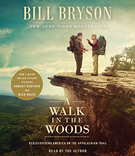 9780147523600: A Walk in the Woods (Movie Tie-In): Rediscovering America on the Appalachian Trail