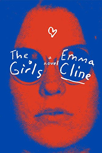 9780147523990: The Girls: A Novel