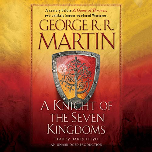 A Knight of the Seven Kingdoms (Compact Disc): George R.R. Martin