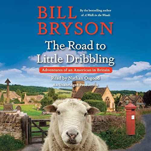 9780147526878: The Road to Little Dribbling: Adventures of an American in Britain