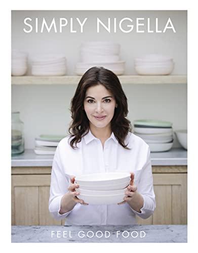9780147529893: Simply Nigella: Feel Good Food